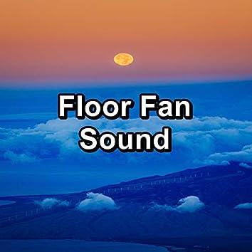 Floor Fan Sound
