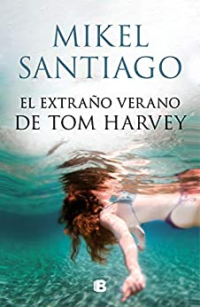 Book's Cover of El extraño verano de Tom Harvey Versión Kindle