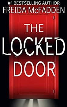 The Locked Door  A gripping psychological thriller with a jaw-dropping twist
