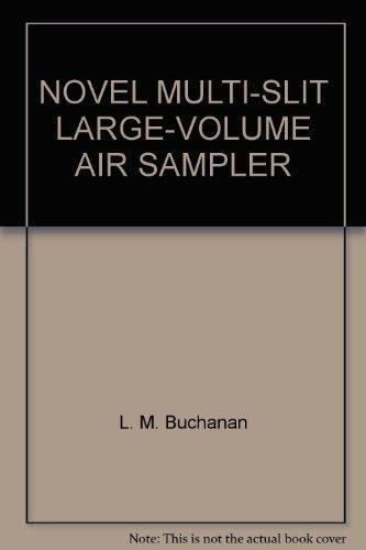 NOVEL MULTI-SLIT LARGE-VOLUME AIR SAMPLER