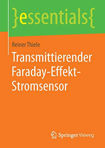 Transmittierender Faraday-Effekt-Stromsensor (essentials)