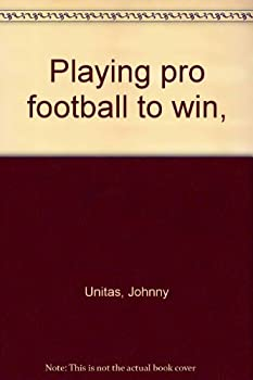 Hardcover Playing Pro Football to Win Book