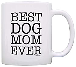 product dog lover gifts best dog mom ever coffee mug white by thiswear price check price at amazon rating 47 out of 5 based on amazon reviews