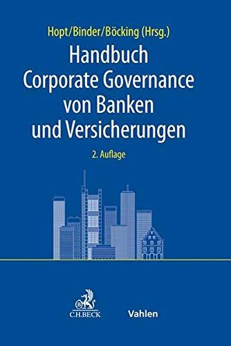 Handbuch Corporate Governance von Banken und Versicherungen