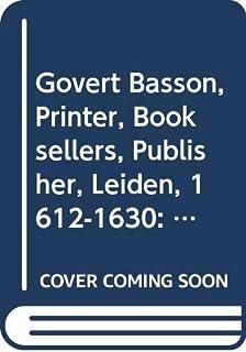 Govert Basson: Printer, Bookseller, Publisher (Leiden, 1612-1630): 29