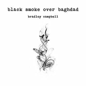 Black Smoke over Baghdad