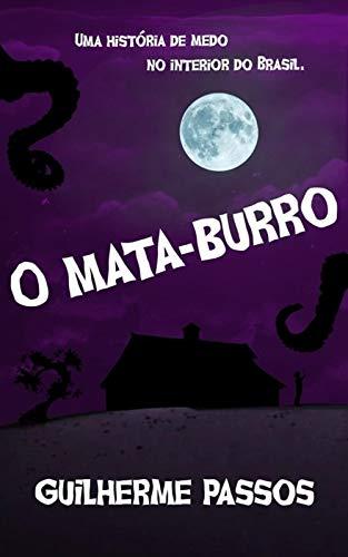 O mata-burro: Uma história de medo no interior do Brasil