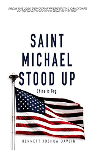 Saint Michael Stood Up: China is Gog PDF Books