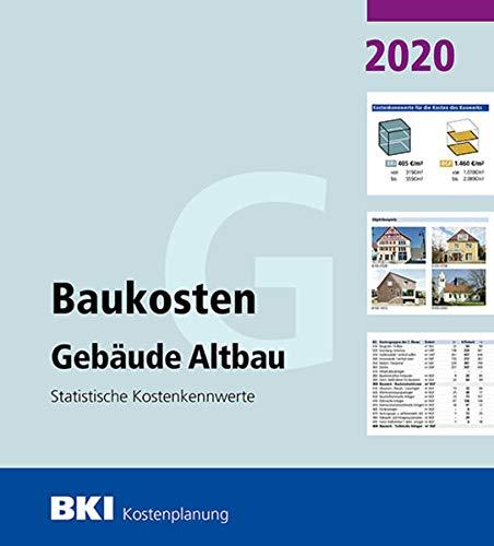 BKI Baukosten Gebäude Altbau 2020: Statistische Kostenkennwerte