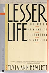 A Lesser Life: The Myth of Women's Liberation in America Paperback