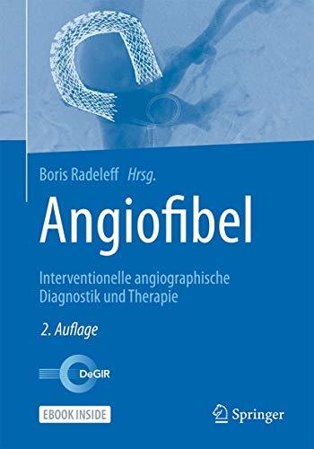Angiofibel: Interventionelle angiographische Diagnostik und Therapie