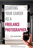 Image of Starting Your Career as a Freelance Photographer