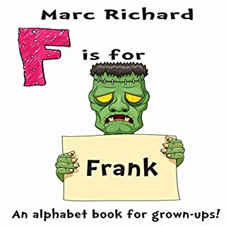 F Is for Frank: An Alphabet Book for Grown-Ups! cover art