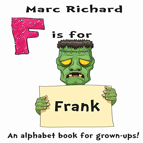 F Is for Frank: An Alphabet Book for Grown-Ups! audiobook cover art