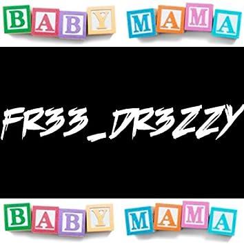 Baby Mama Baby Mama