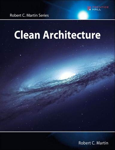 Image OfClean Architecture: A Craftsman's Guide To Software Structure And Design: A Craftsman's Guide To Software Structure And De...