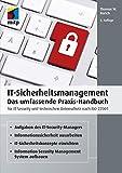 IT-Sicherheitsmanagement: Das umfassende Praxis-Handbuch für IT- Security und technischen Datenschutz nach ISO 27001 (mitp Professional) (German Edition)