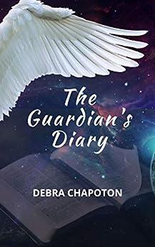The Guardian's Diary by [Debra Chapoton]