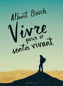 Paperback Vivre pour se sentir vivant [French] Book
