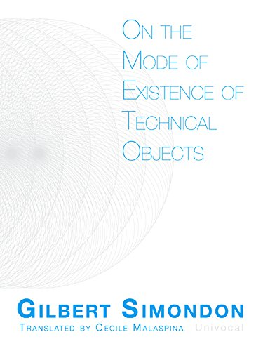 Simondon, G: On the Mode of Existence of Technical Objects (Univocal)