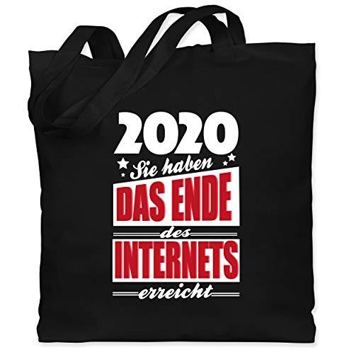 Shirtracer Statement - 2020 Sie haben das Ende des Internets erreicht - Unisize - Schwarz - Fun - WM101 - Stoffbeutel aus Baumwolle Jutebeutel lange Henkel