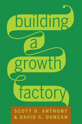 Building a Growth Factory (English Edition) de [Scott D. Anthony, David S. Duncan]