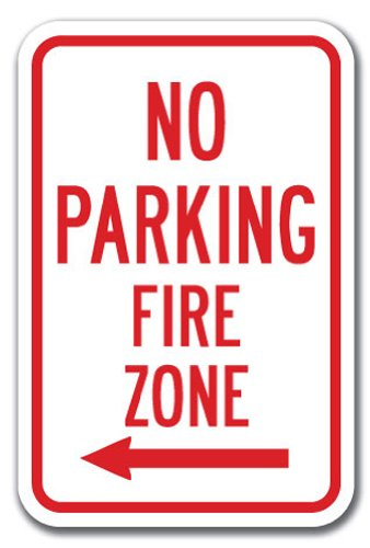 "No Parking Fire Zone with left arrow Sign 12"" x 18"" Heavy Gauge Aluminum Signs"