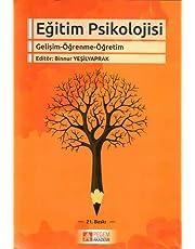 Eğitim Psikolojisi: Gelişim-Öğrenme-Öğretim