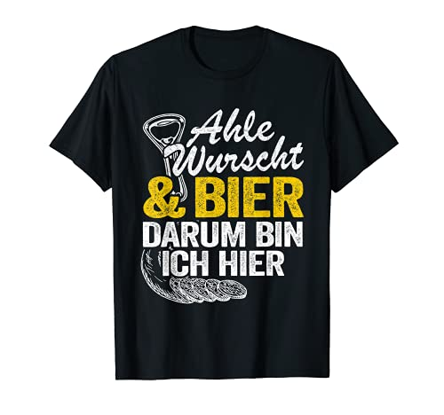 Ahle Wurscht & Bier Nordhessen Dialekt Lustiges Ahle Wurst T-Shirt