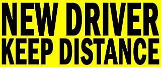 new driver keep distance