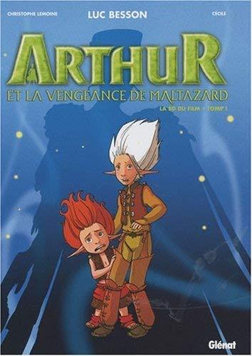 Arthur et la vengeance de Maltazard - Tome 01