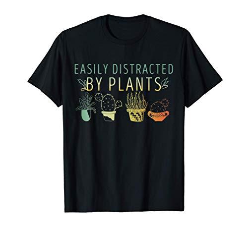 Se distrae fácilmente por las plantas El jardinero regala el Camiseta