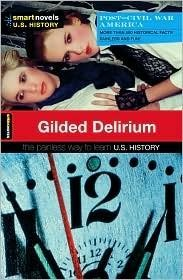 Gilded Delirium - Book  of the SparkNotes Smart Novels