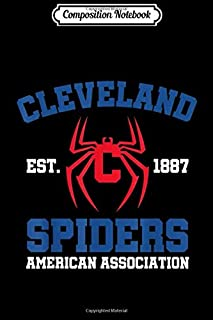 Composition Notebook: Cleveland Spiders Baseball Fan Journal/Notebook Blank Lined Ruled 6x9 100 Pages