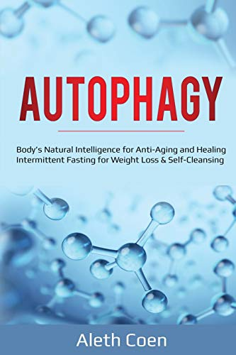41OgsqNfiPL - Autophagy: Body's Natural Intelligence for Anti-Aging and Healing - Intermittent Fasting for Weight Loss & Self-Cleansing