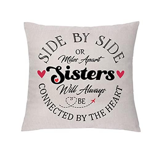 GHORIHUB Funda de cojín para hermana, funda de almohada para cumpleaños, graduación, distancia de regalo de abrazo, funda de almohada de lado a lado o millas Apart Sisters Will Always Be Connected