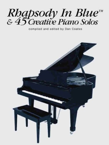 Price comparison product image Rhapsody in Blue & 45 Creative Piano Solos