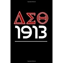 1913: I'm That Delta OO-OOP DST Delta Sigma Theta 1913 Journal  Blank Lined Journal Delta Gift For a Soror; Gift for Sisterhood