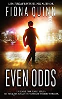 Even Odds: An Iniquus Romantic Suspense Mystery Thriller (FBI Joint Task Force)