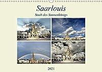 Saarlouis - Stadt des Sonnenkoenigs (Wandkalender 2021 DIN A3 quer): Eine Stadt, die eine Reise Wert ist. (Monatskalender, 14 Seiten )