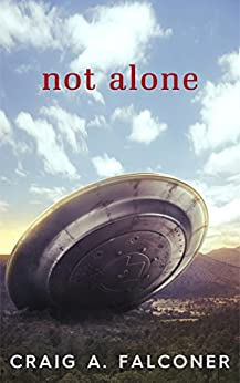 Not Alone by [Craig A. Falconer]