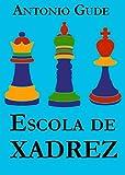 Escola de Xadrez (Portuguese Edition)