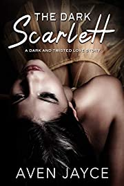 The Dark Scarlett: A Dark Romance