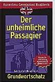 Sprachen-Lernkrimi Englisch Grundwortschatz-Der unheimliche Passagier