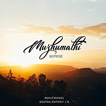 Muzhumathi Reprise (feat. Rohitmanoj)