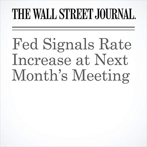 Fed Signals Rate Increase at Next Month's Meeting copertina