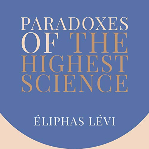 Paradoxes of the Highest Science audiobook cover art