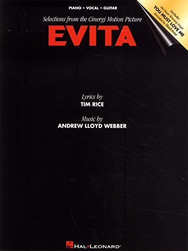 Evita Music From The Motion Picture -For Piano, Voice & Guitar- (Evita PVG.): Noten für Gesang, Klavier (Gitarre): Selections from the Motion Picture