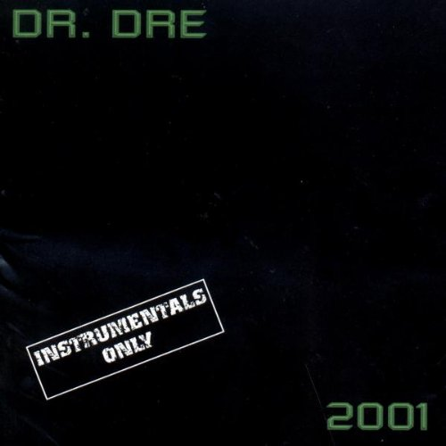 Dr. Dre 2001 (Instrumental Version)