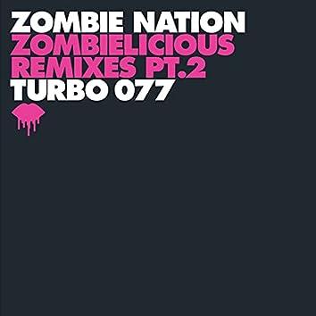 Zombielicious Remixes Pt. 2
